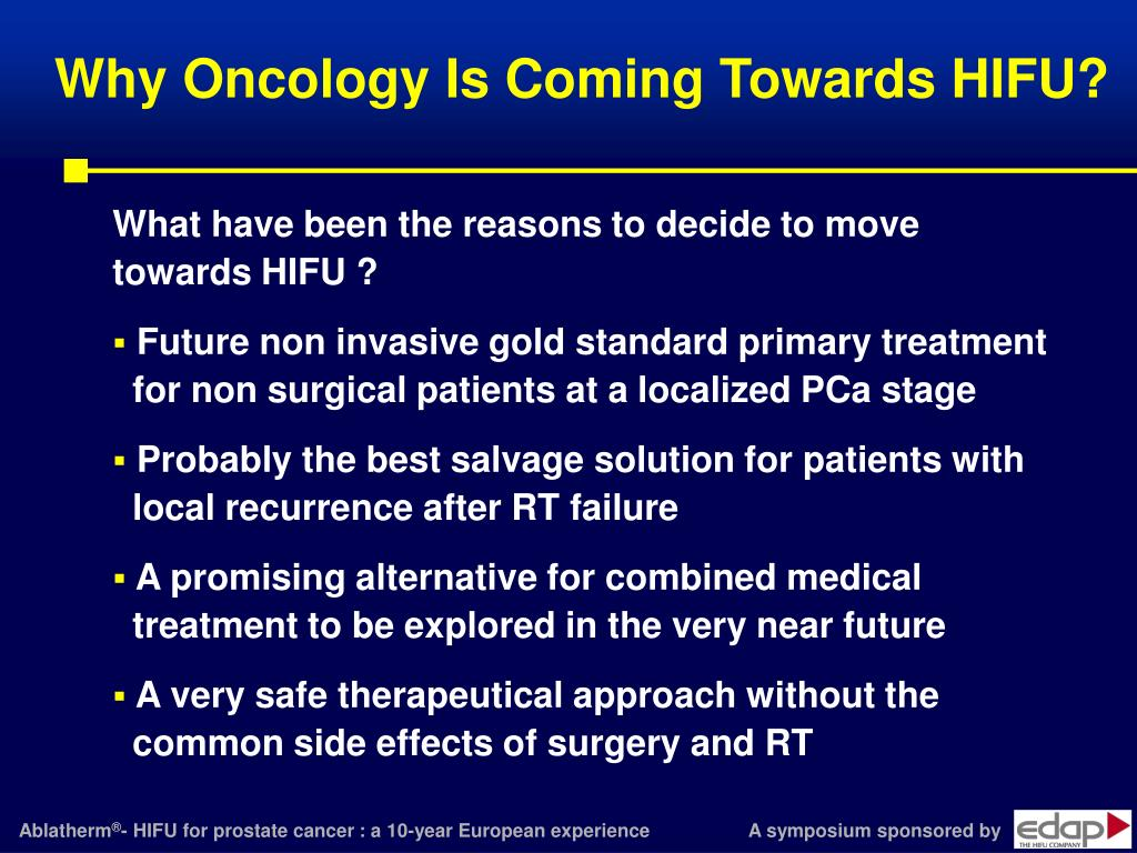 Why Oncology Is Coming Towards HIFU?
