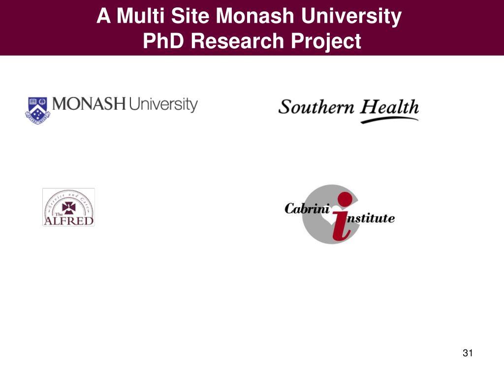 A Multi Site Monash University