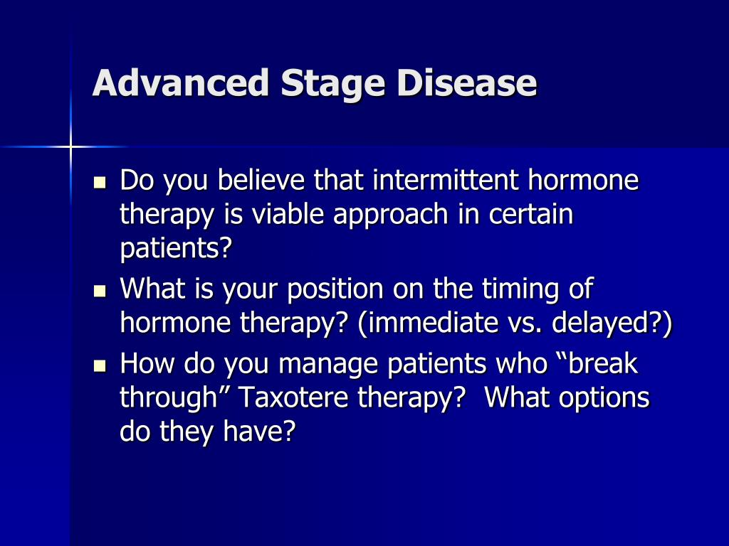Advanced Stage Disease