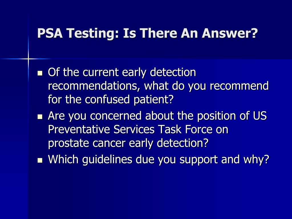 PSA Testing: Is There An Answer?