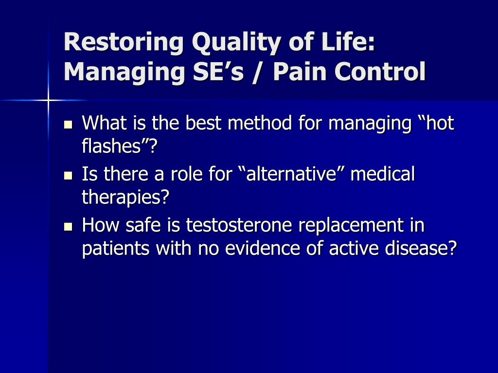 Restoring Quality of Life: