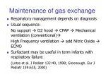 maintenance of gas exchange