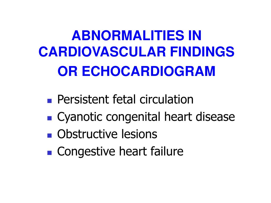 ABNORMALITIES IN CARDIOVASCULAR FINDINGS