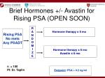 brief hormones avastin for rising psa open soon