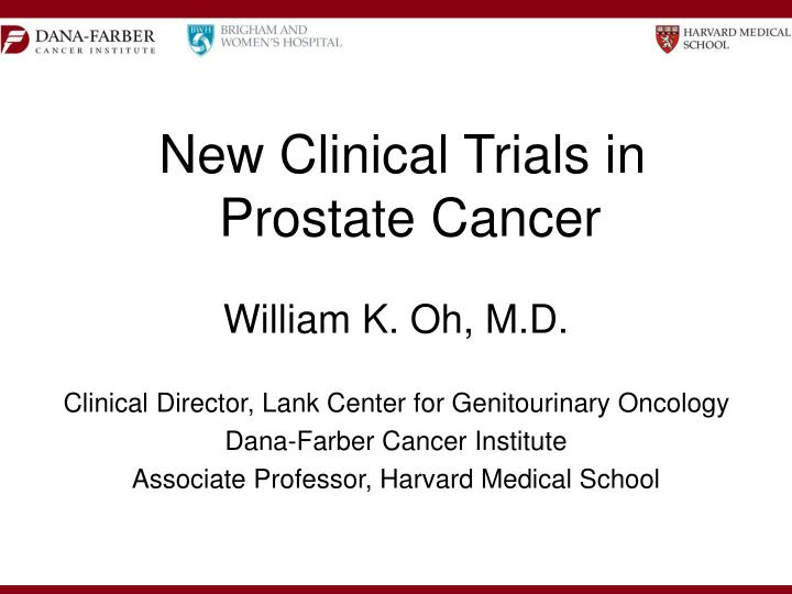 New clinical trials in prostate cancer