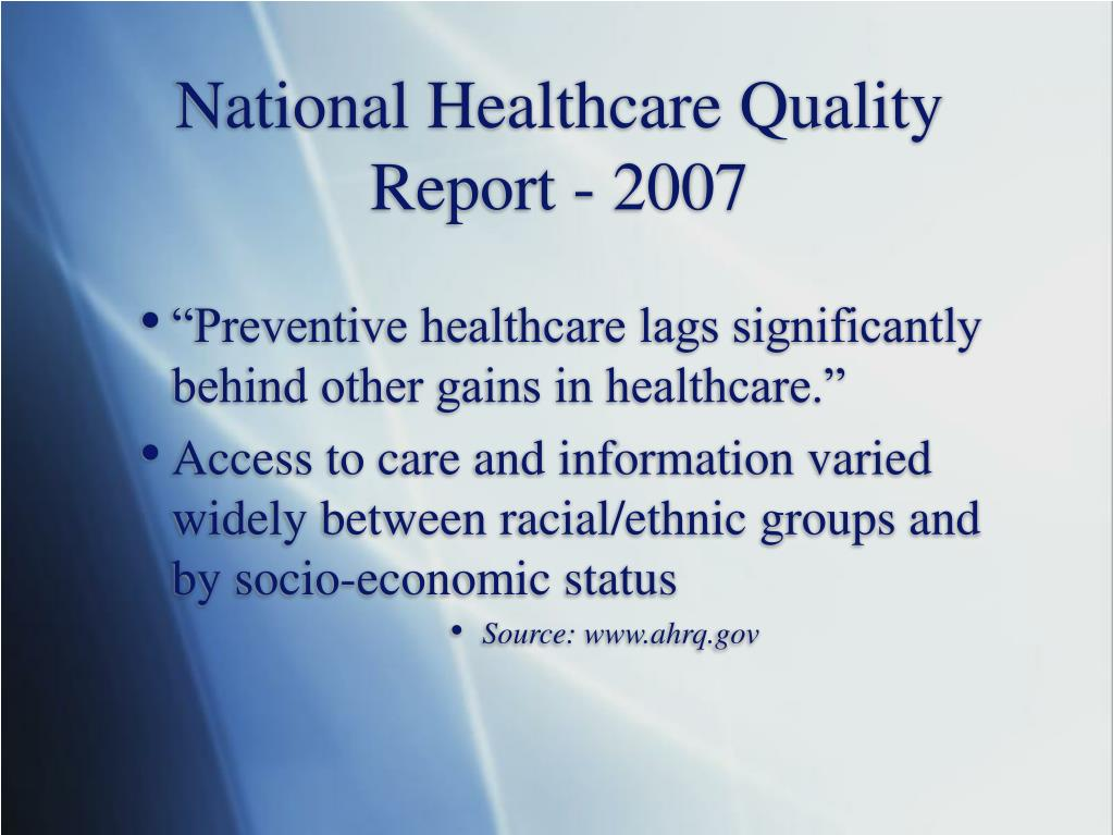 National Healthcare Quality Report - 2007
