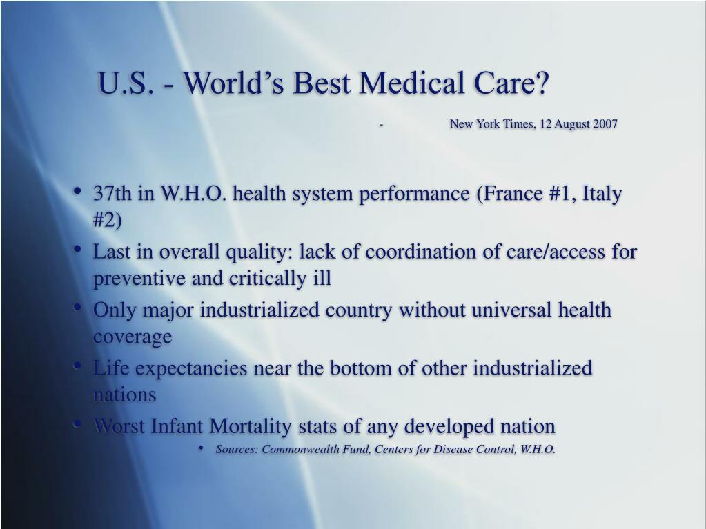 U.S. - World's Best Medical Care?