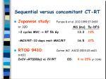 sequential versus concomitant ct rt