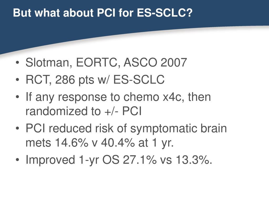 But what about PCI for ES-SCLC?