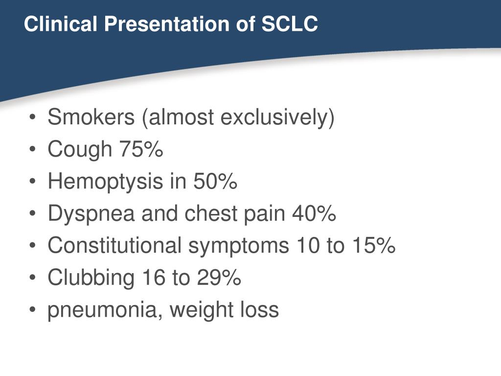 Clinical Presentation of SCLC