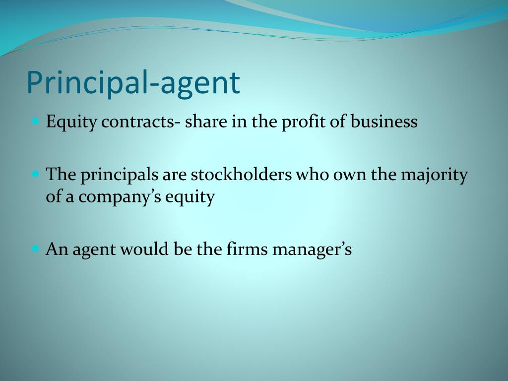 principle agent moral hazard Agency (moral hazard and adverse selection),risk sharing problem domain relationships in which the principal and agent have partly differing goals and risk preferences (eg compensation, regulation, leadership, impression management, whistle blowing, vertical integration, transfer pricing.