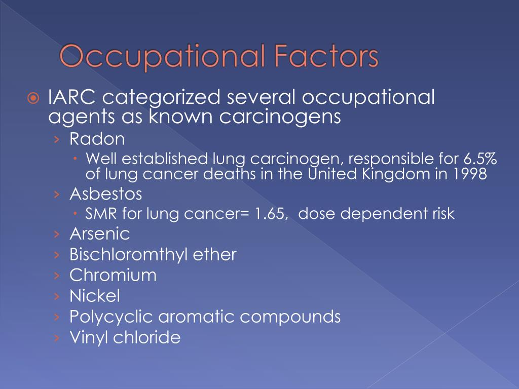 IARC categorized several occupational agents as known carcinogens