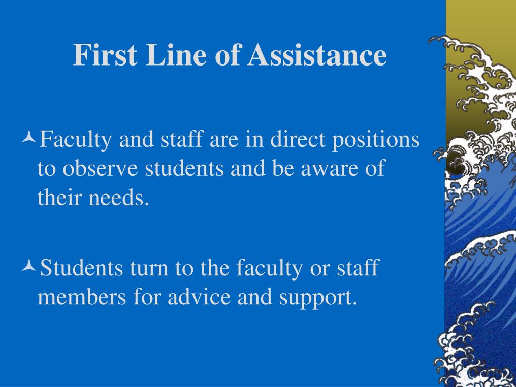 First Line of Assistance
