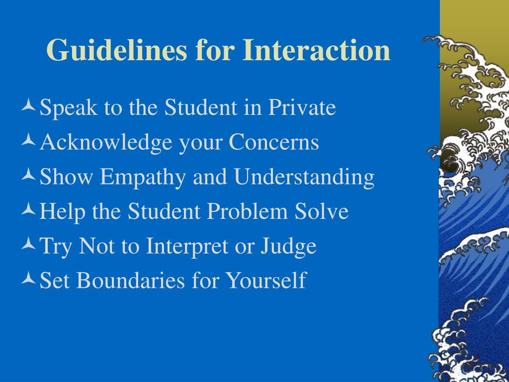Guidelines for Interaction
