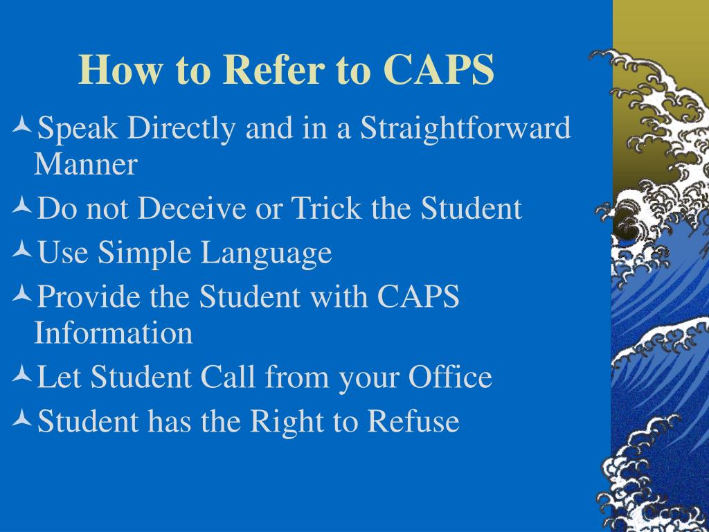 How to Refer to CAPS