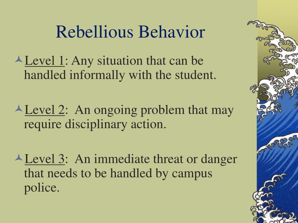 Rebellious Behavior