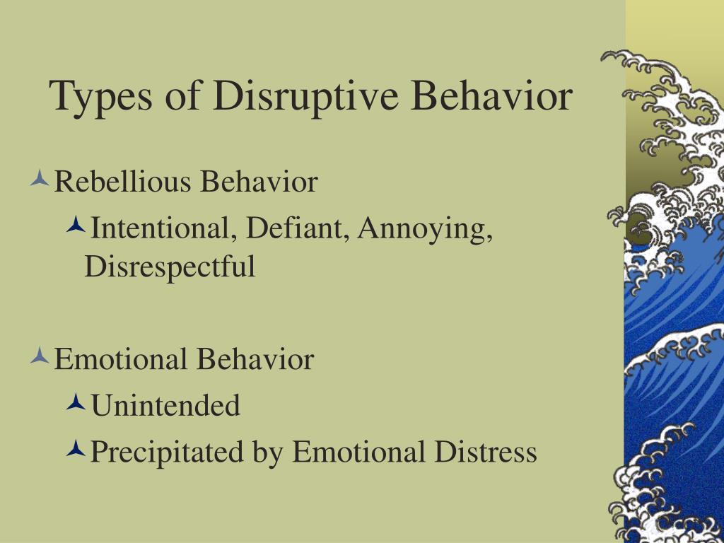 Types of Disruptive Behavior