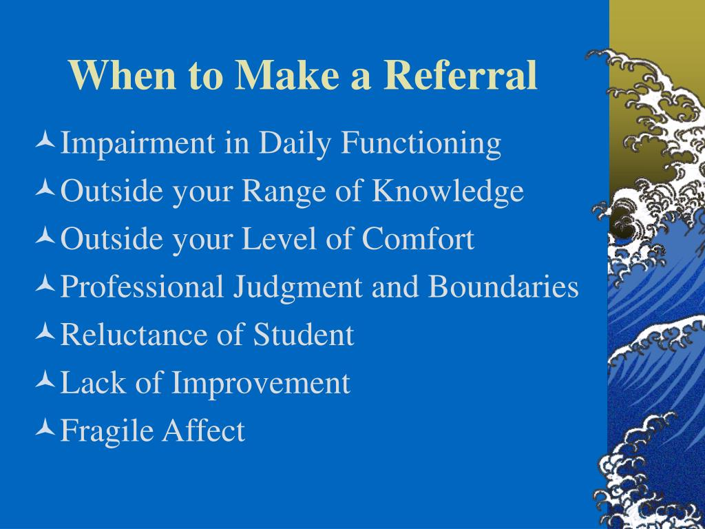 When to Make a Referral