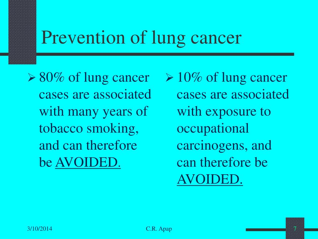 80% of lung cancer cases are associated with many years of tobacco smoking, and can therefore be