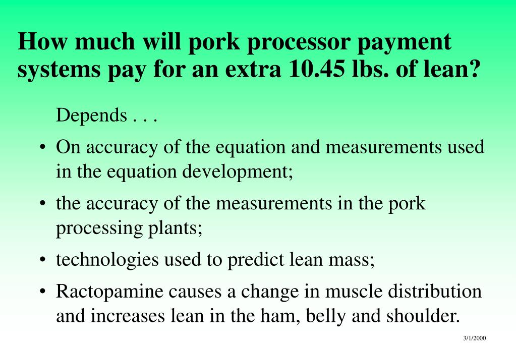 How much will pork processor payment systems pay for an extra 10.45 lbs. of lean?