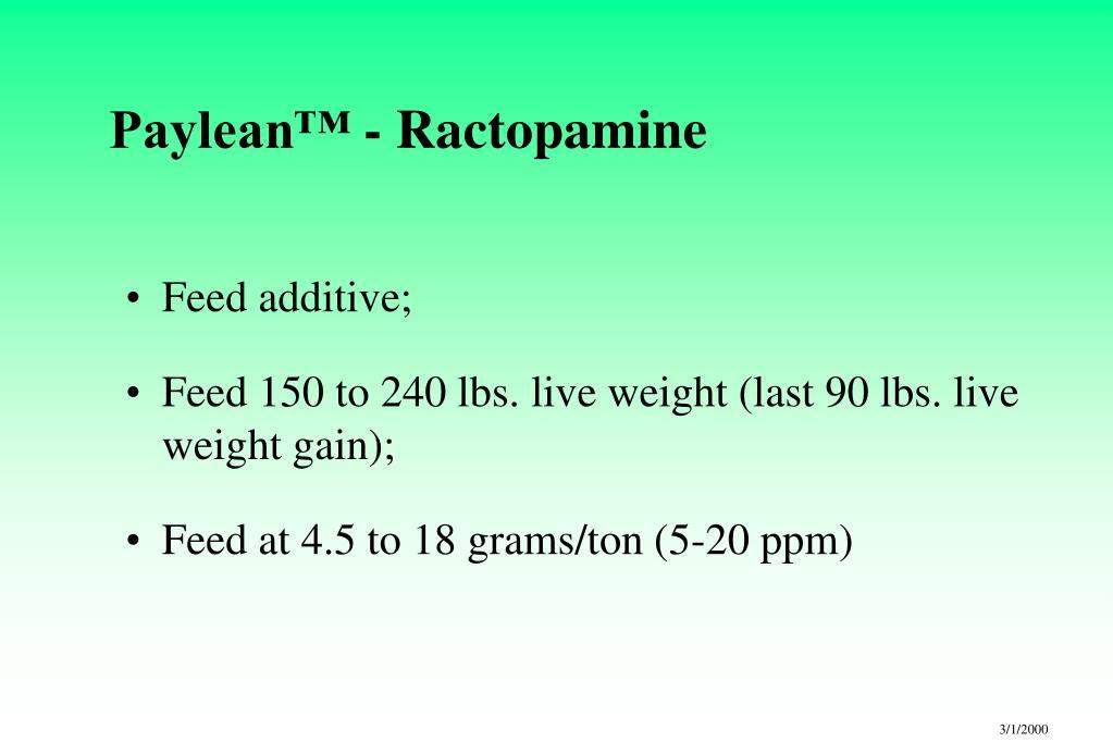 Paylean™ - Ractopamine