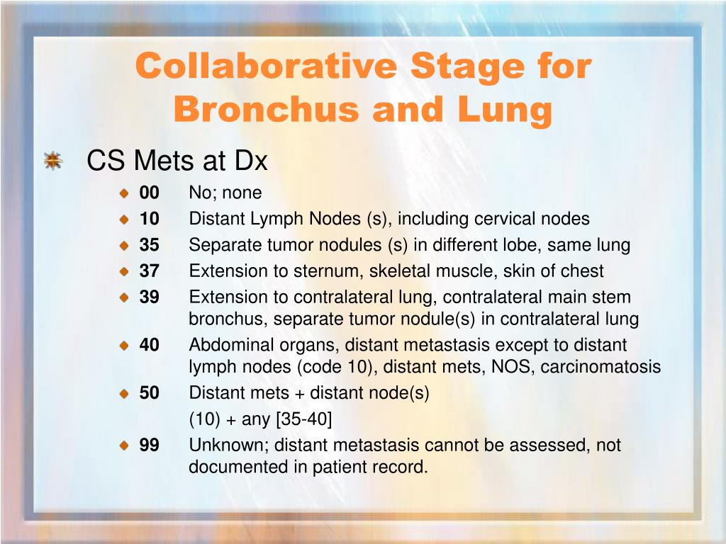 Collaborative Stage for Bronchus and Lung