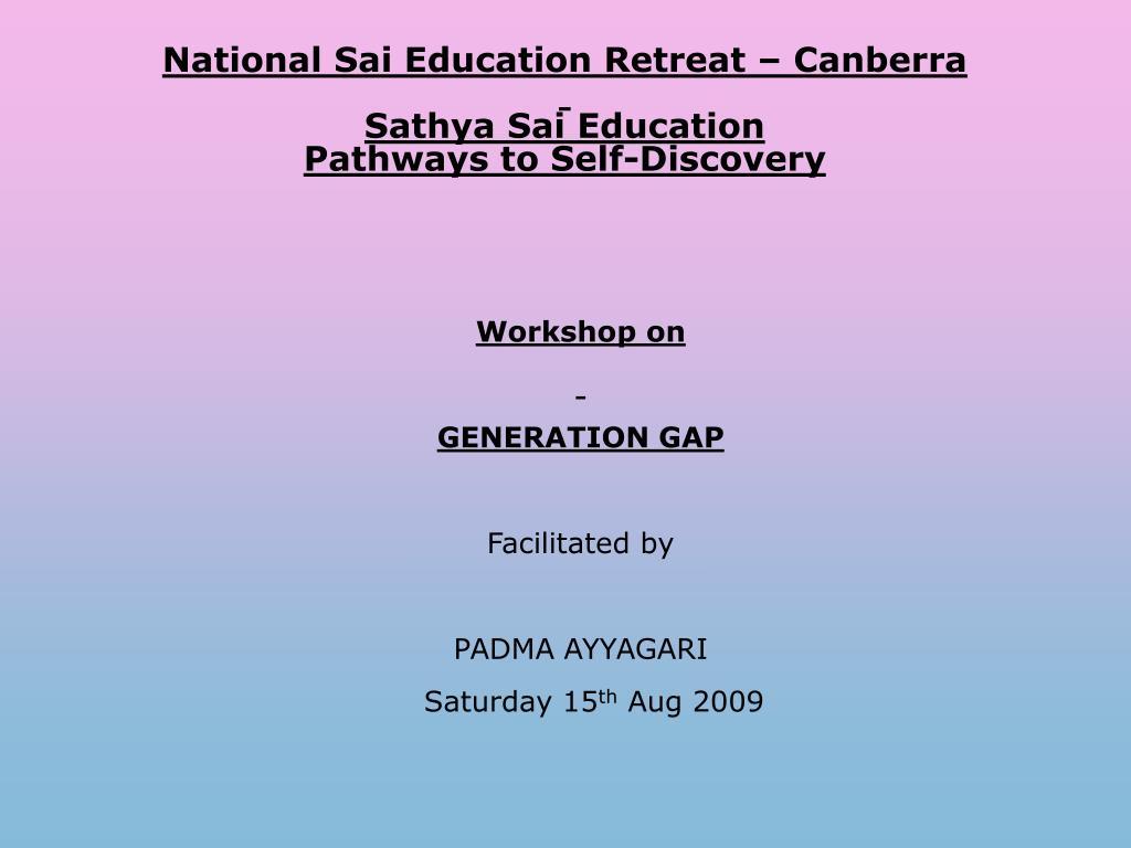 national sai education retreat canberra sathya sai education pathways to self discovery