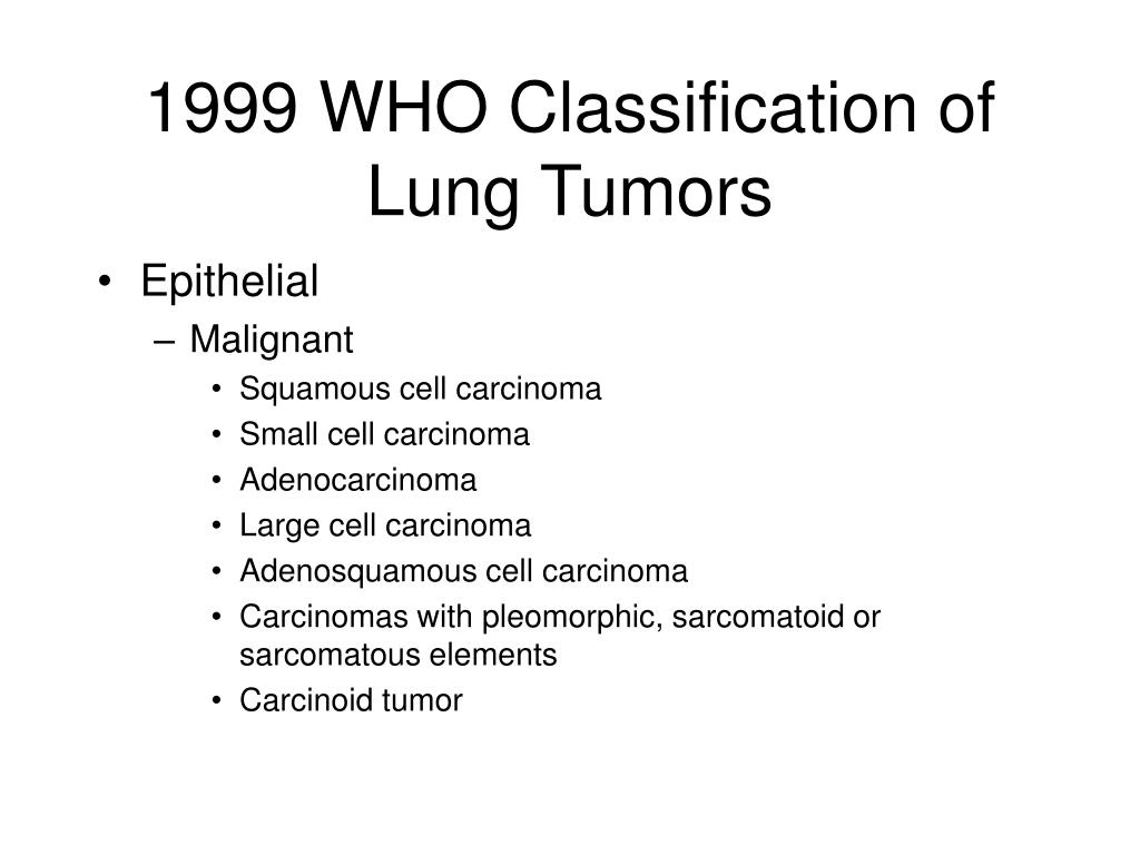 1999 WHO Classification of Lung Tumors