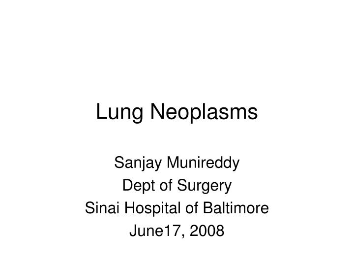 Lung neoplasms