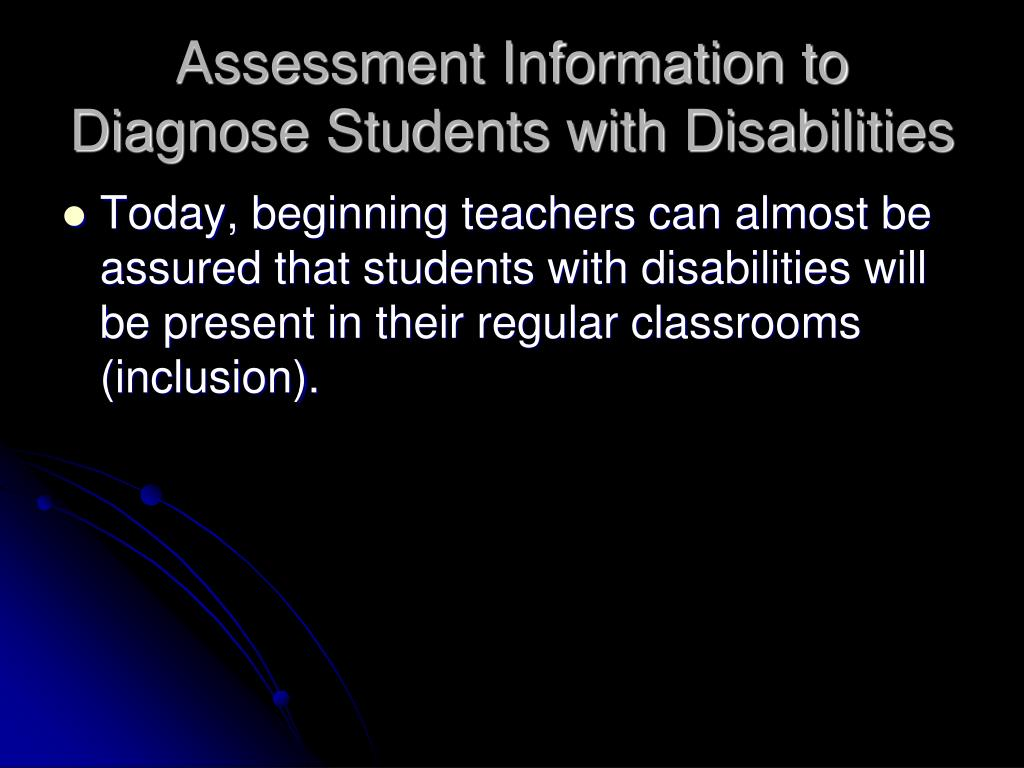 Assessment Information to Diagnose Students with Disabilities