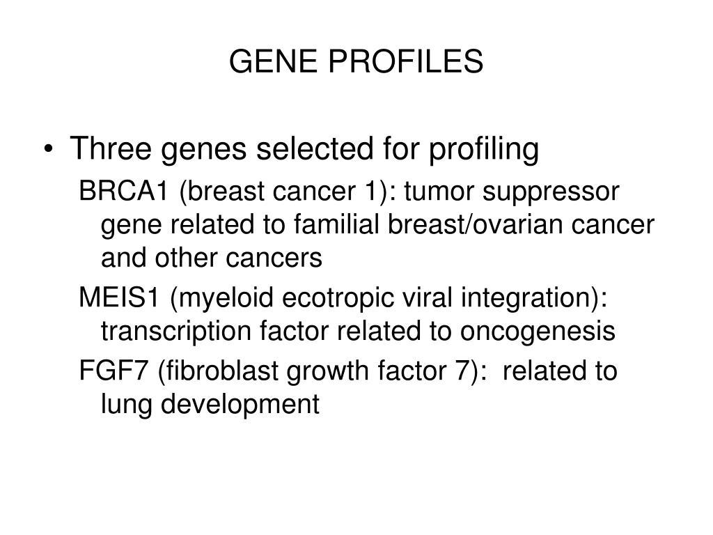 GENE PROFILES