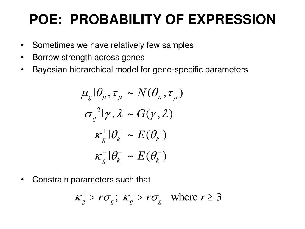 POE:  PROBABILITY OF EXPRESSION