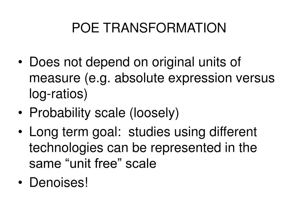 POE TRANSFORMATION
