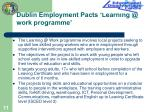 dublin employment pacts learning @ work programme