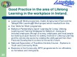 good practice in the area of lifelong learning in the workplace in ireland