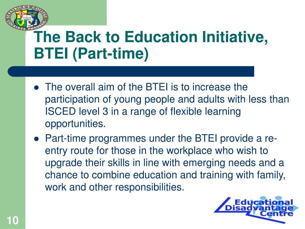 The Back to Education Initiative, BTEI (Part-time)