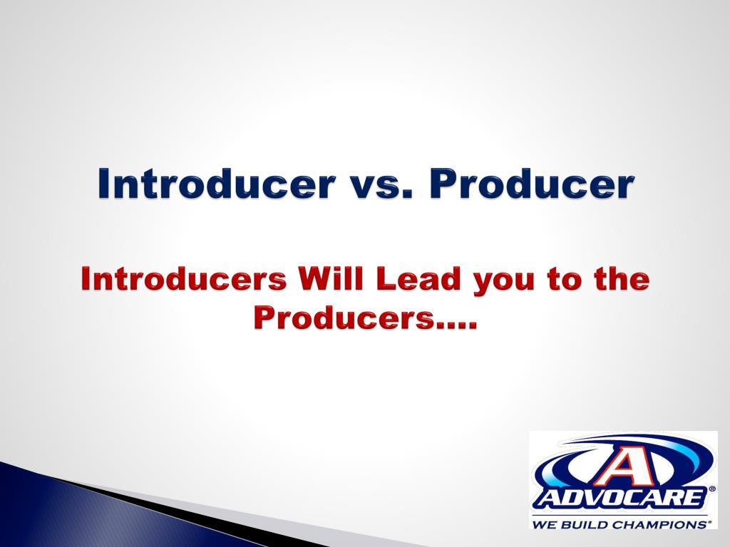 Introducer vs.