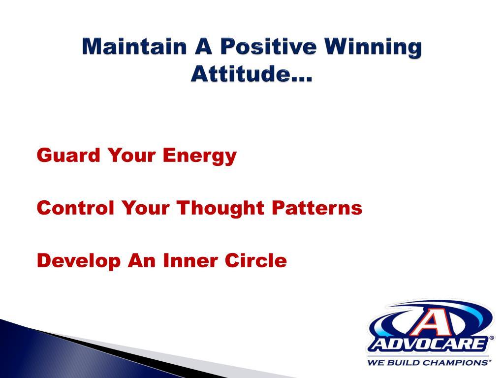 Maintain A Positive Winning