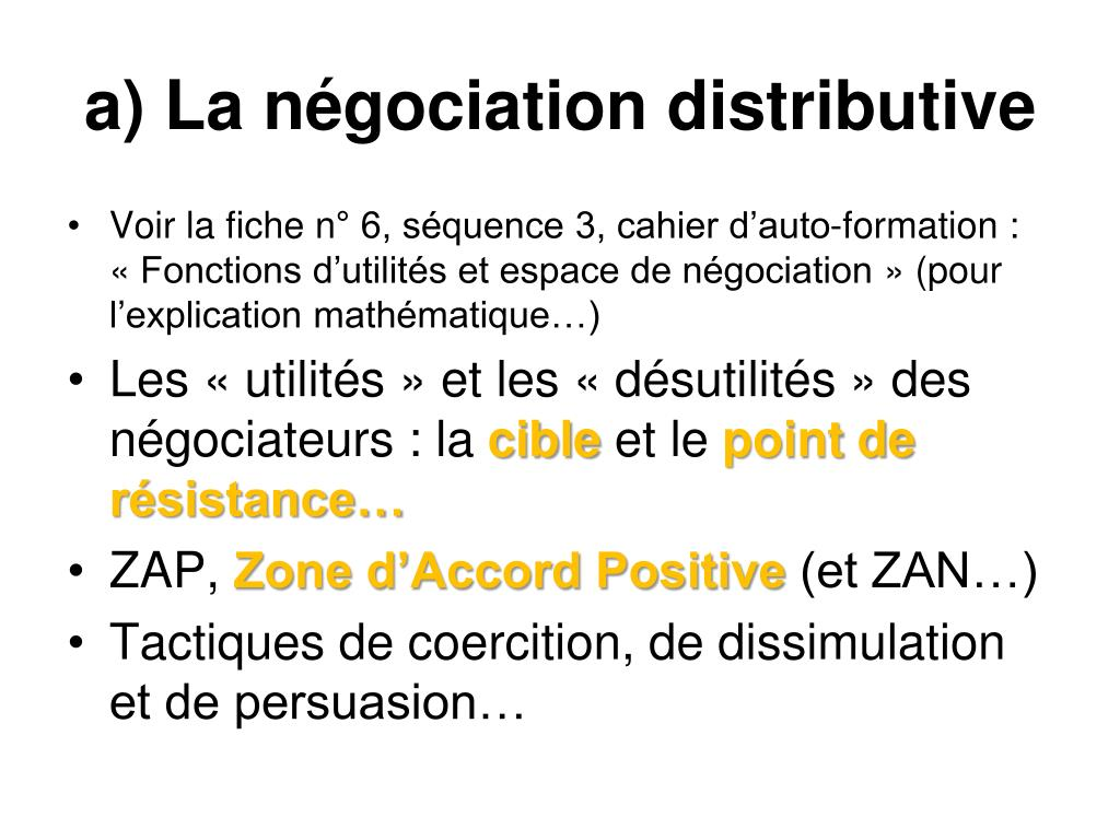 a) La négociation distributive