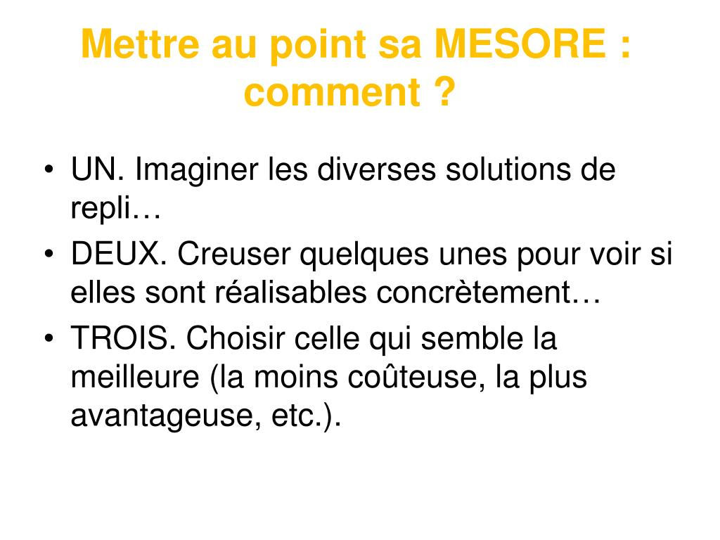 Mettre au point sa MESORE : comment ?