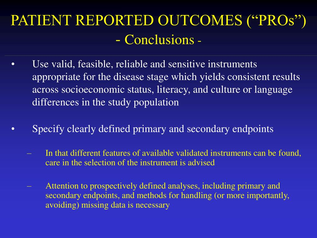 """PATIENT REPORTED OUTCOMES (""""PROs"""")"""