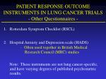 patient response outcome instruments in lung cancer trials other questionnaires