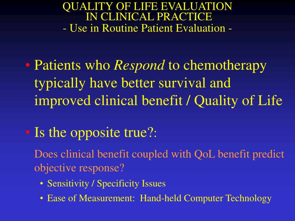 QUALITY OF LIFE EVALUATION