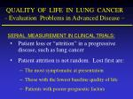 quality of life in lung cancer evaluation problems in advanced disease