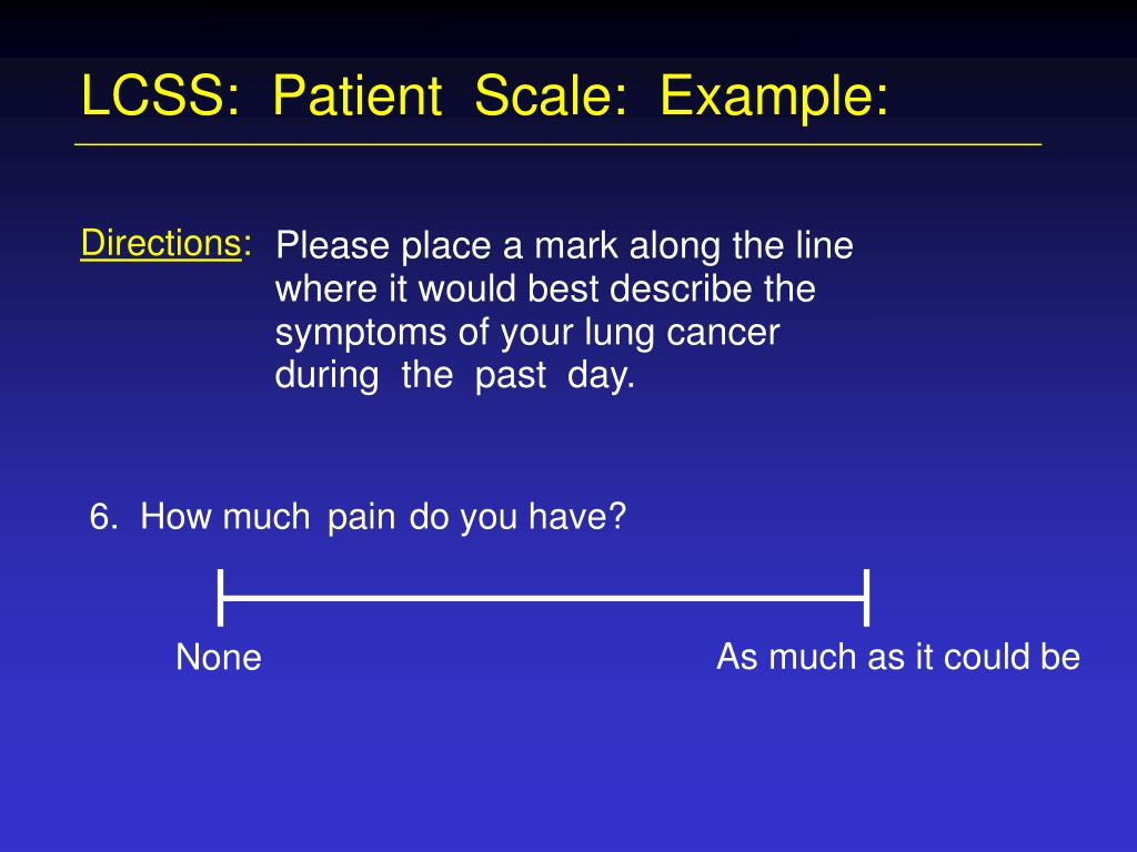 LCSS:  Patient  Scale:  Example: