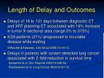 length of delay and outcomes