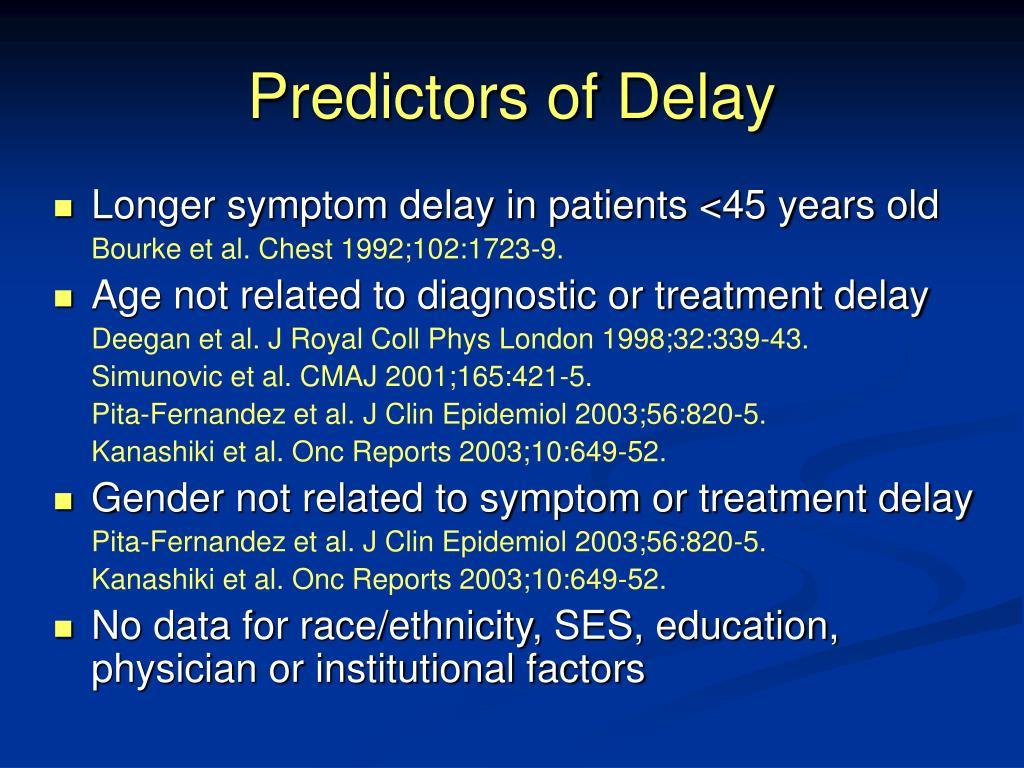 Predictors of Delay