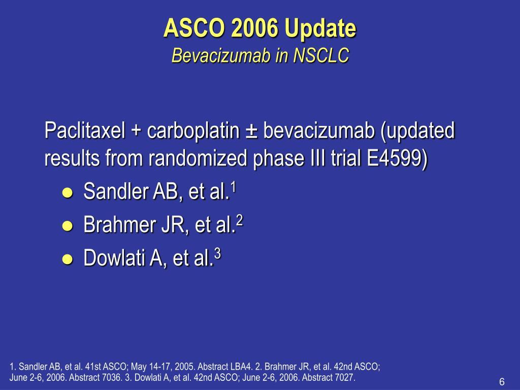 ASCO 2006 Update