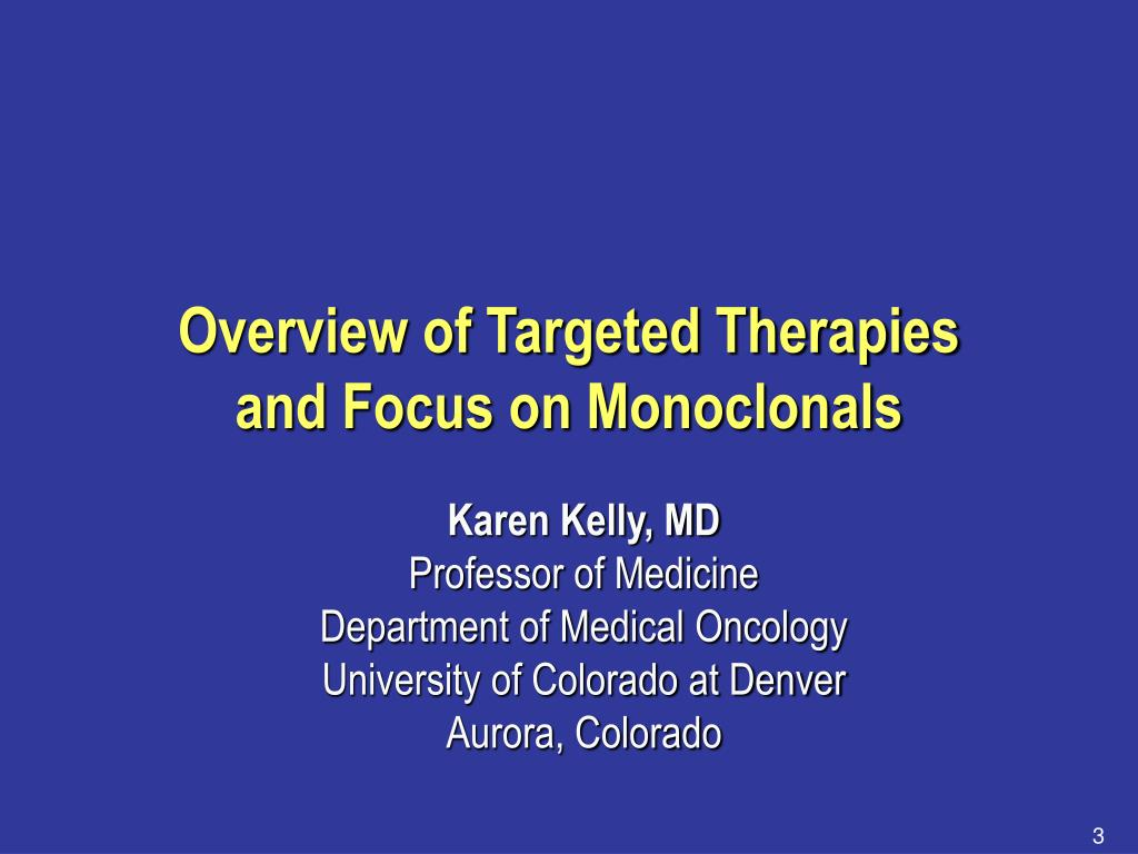 Overview of Targeted Therapies