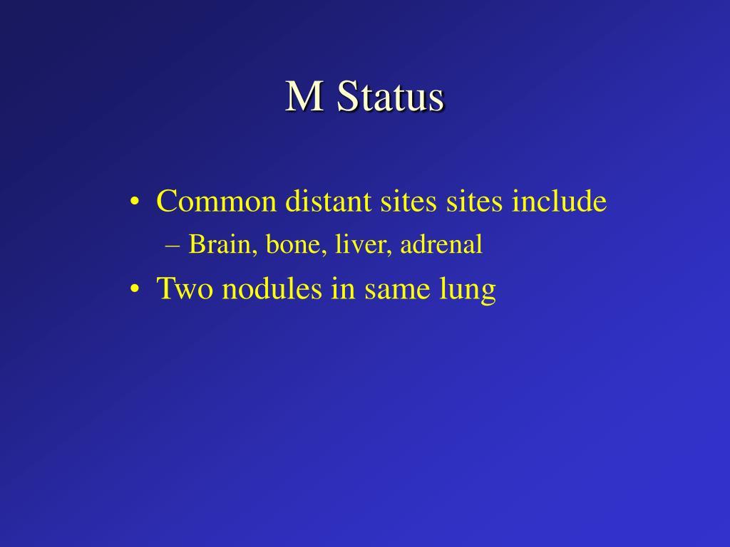 M Status